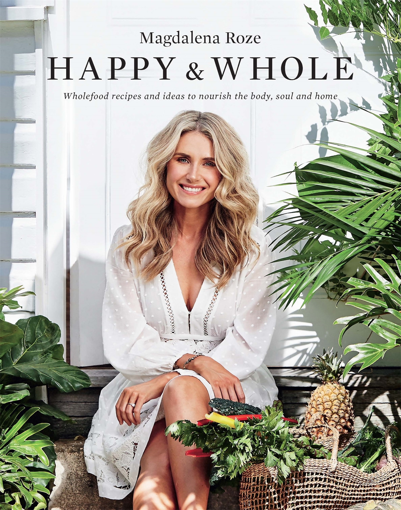 See Need Want Influencers Magdalena Roze Celebrity Cookbook Happy And Whole